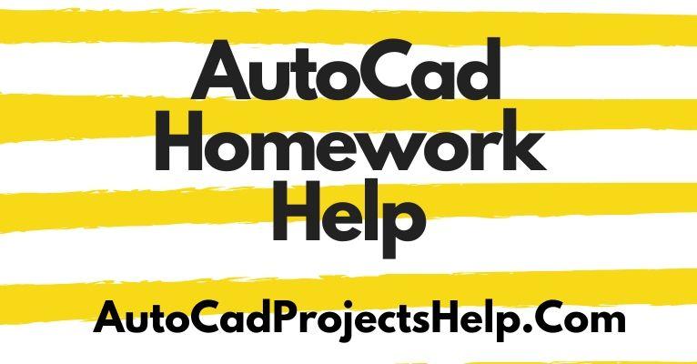 AutoCad Homework Help