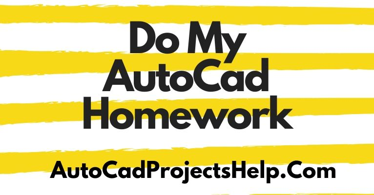 Do My AutoCad Homework